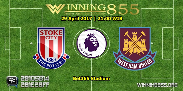 Prediksi Skor Stoke City vs West Ham United 29 April 2017
