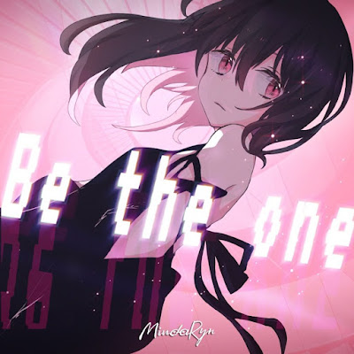 MindaRyn - Be the one lyrics terjemahan arti lirik kanji romaji indonesia translations 歌詞 เนื้อเพลง info lagu digital single