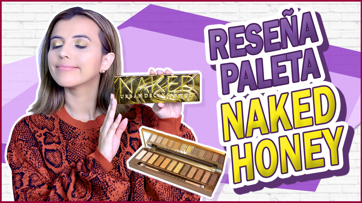 Reseña De La Paleta Naked Honey De Urban Decay