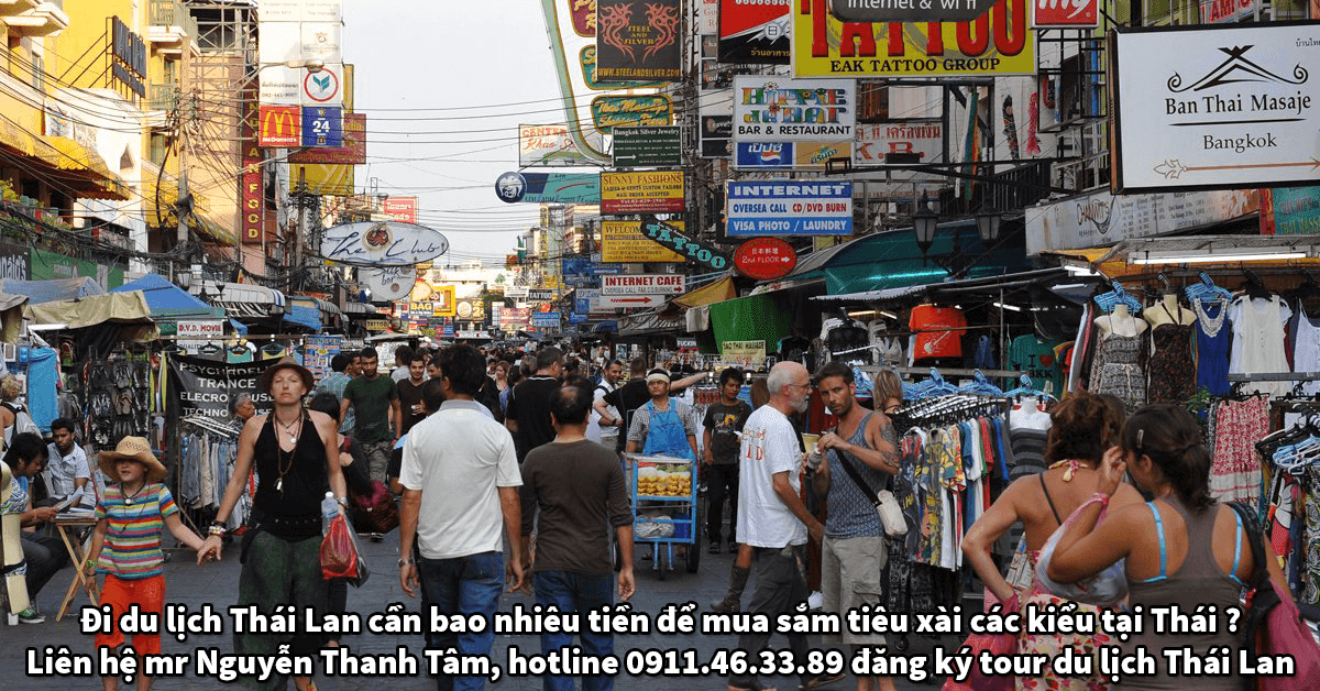 Đi du lịch Thái Lan cần bao nhiêu tiền để mua sắm tiêu xài các kiểu tại Thái ?