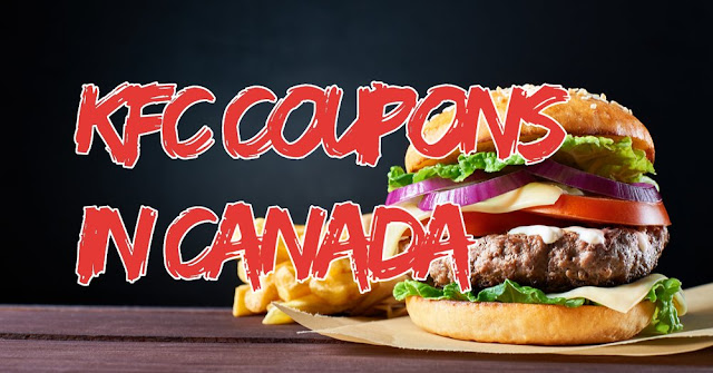 Fresh Kfc Coupons In Canada In 2020 Canadian Coupons