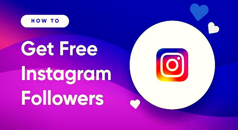 Get instagram followers, Free followers for instagram