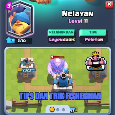 Tips dan trik fisherman clash royale