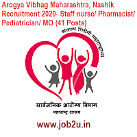 Arogya Vibhag Maharashtra, Nashik Recruitment 2020- Staff nurse/ Pharmacist/ Pediatrician/ MO (41 Posts)