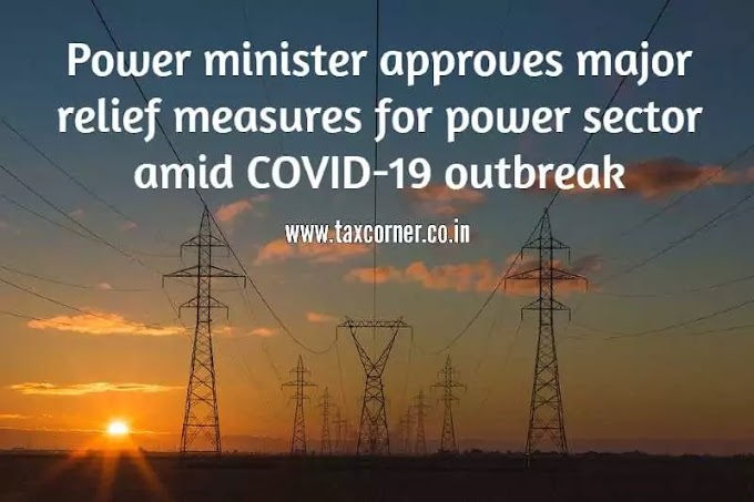 Relief measures for Power Sector amid COVID-19 outbreak