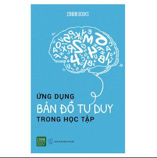 Ứng Dụng Bản Đồ Tư Duy Trong Học Tập ebook PDF-EPUB-AWZ3-PRC-MOBI