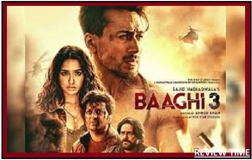 Baaghi 3 movie 2020 | Review, Cast, Trailer