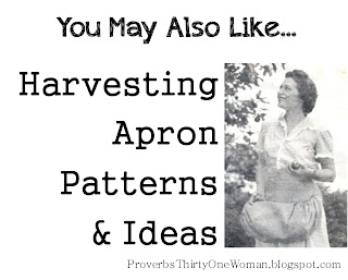 http://proverbsthirtyonewoman.blogspot.com/2013/06/harvesting-apron-patterns-and-ideas.html#.WIEmwX3krcR