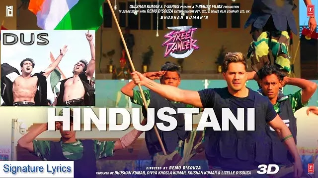 Suno Gaur Se Duniya Walo Lyrics / Hindustanti - DUS -Street Dancer 3D