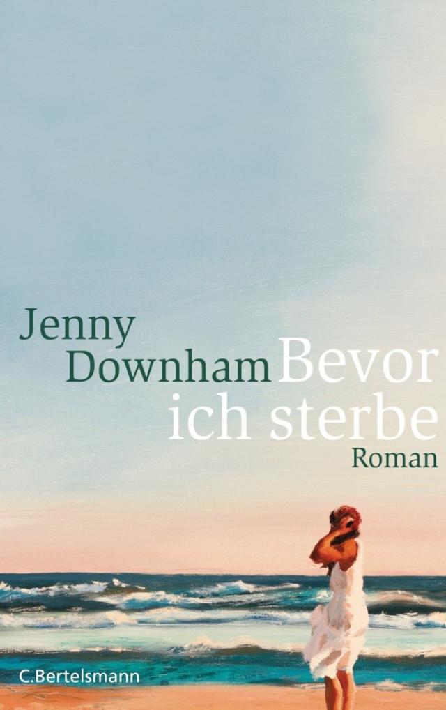 http://www.randomhouse.de/Taschenbuch/Bevor-ich-sterbe-Roman/Jenny-Downham/e297295.rhd
