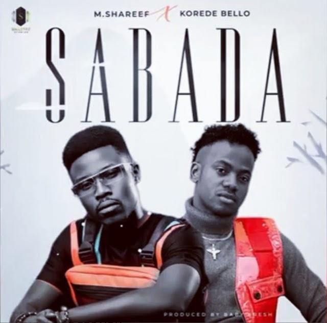 Sabuwar Wakar Umar M Sharif feat Kodere Bello    Sabada (New Music).