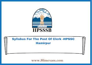 Syllabus For The Post Of Clerk -HPSSC Hamirpur