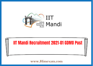IIT Mandi Recruitment 2021-01 GDMO Post