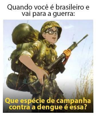 Se o brasileiro for pra guerra