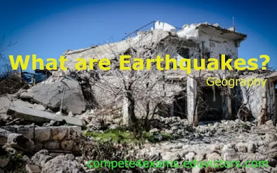 What are earthquakes? (#geography)(#compete4exams)(#eduvictors)