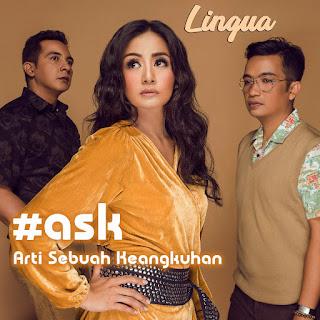 Lingua - Arti Sebuah Keangkuhan (Ask)