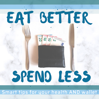 5 Tips to Eat Better, Spend Less budget