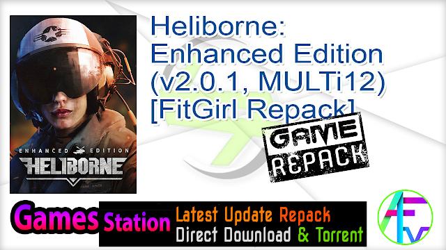 Heliborne Enhanced Edition (v2.0.1, MULTi12) [FitGirl Repack]