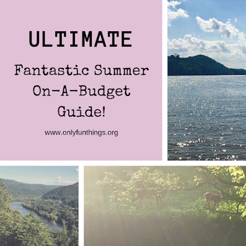 The Ultimate Guide to a Fantastic Summer on a Budget!
