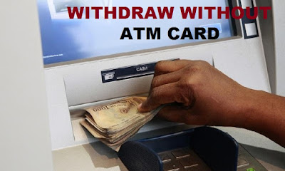 Withdraw Money from ATM without ATM Card | See Guidelines Here