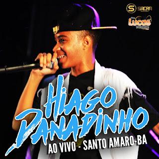 HIAGO DANADINHO - AO VIVO - SANTO AMARO-BA - 15.04.2017
