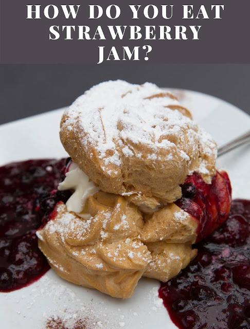 How do you eat strawberry jam