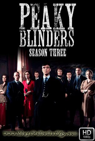 Peaky Blinders Temporada 3 [1080p] [Latino-Ingles] [MEGA]