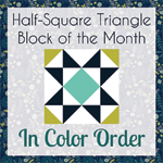 Half-Square Triangle Block of the Month August Quilt Block Tutorial - In Color Order