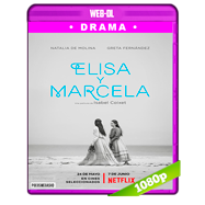 Elisa y Marcela (2019) WEB-DL 1080p Audio Dual Castellano-Ingles