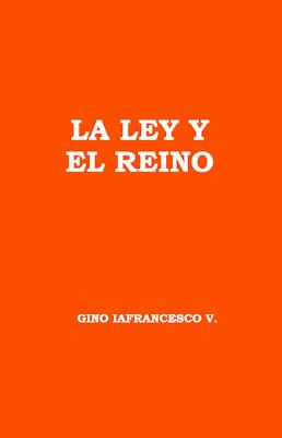 Gino Iafrancesco V.-La Ley y El Reino-