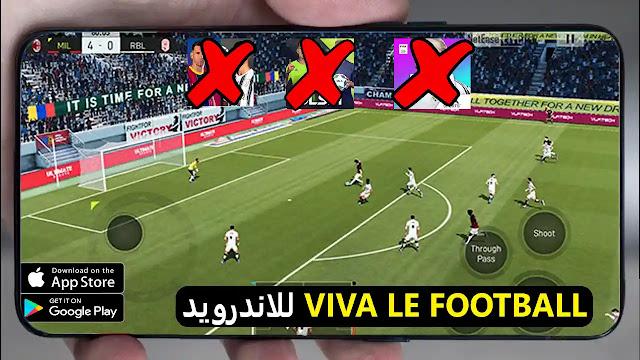 تحميل لعبة Viva Le Football للاندرويد