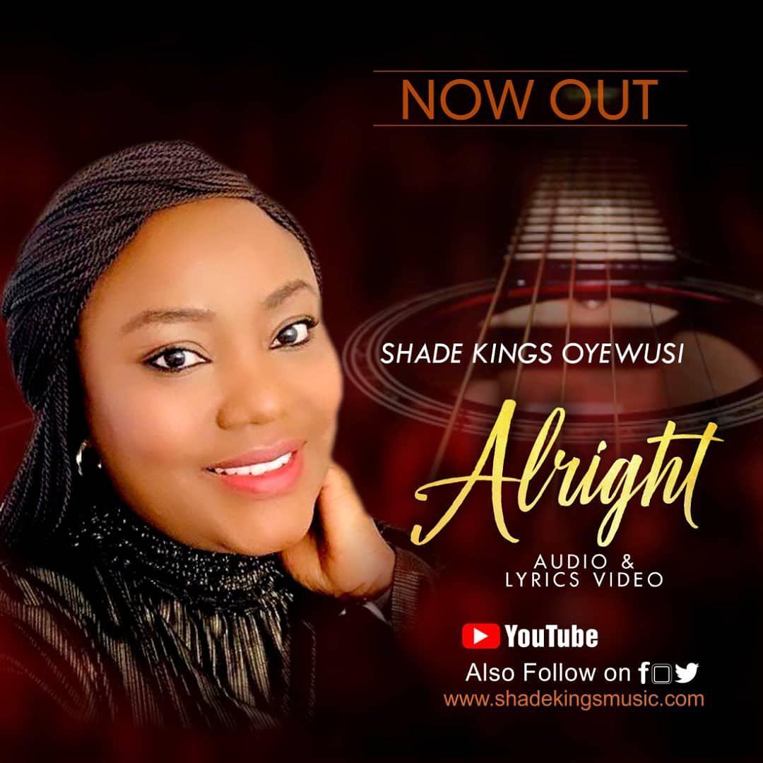 Shade Kings Oyewusi - Alright Mp3 Download