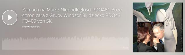 https://www.mixcloud.com/sowafrankfurt/zamach-na-marsz-niepodleglosci-pdo481-boze-chron-cara-z-grupy-windsor-bij-dziecko-pdo43-fo409-von-sk/