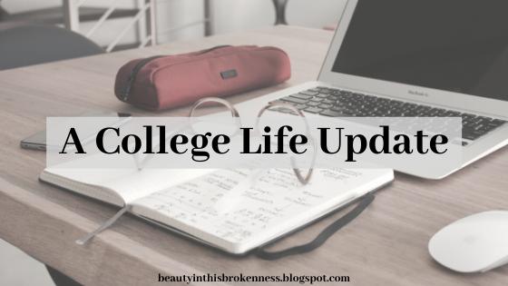 A College Life Update