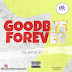 Music: SuperBoy - Goodbye Forever || Fresh Out