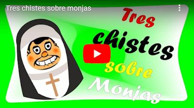 tres chistes sobre monjas