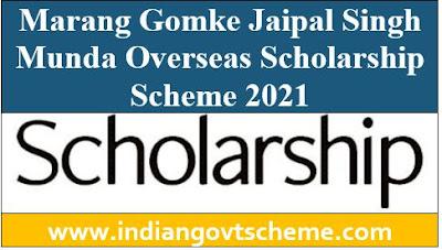 Marang Gomke Jaipal Singh Munda Overseas Scholarship