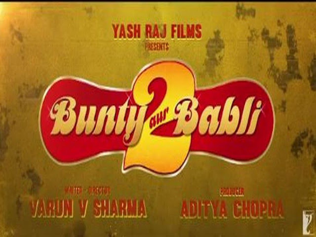 Bunty Aur Babli 2 movie (2020) | Review cast & release date
