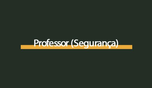 Prova Concurso Professor (Segurança) com Gabarito