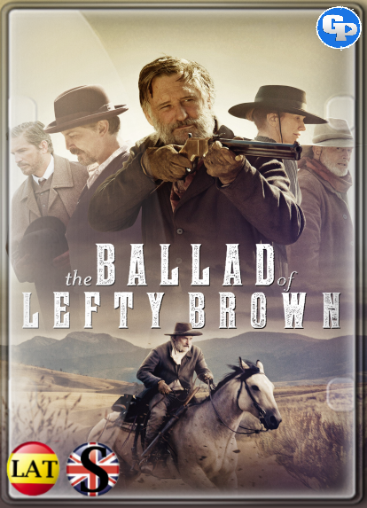 La Balada De Lefty Brown (2017) HD 720P LATINO/INGLES