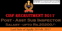 70+ Assistant Sub Inspector Posts Under Central Industrial Security Force Recruitment 2017