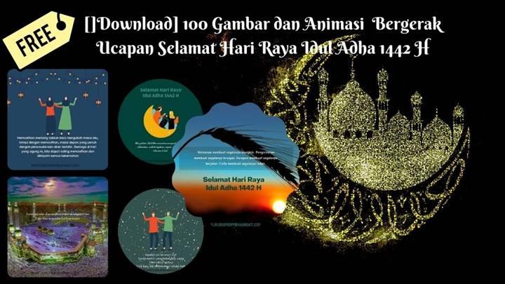 []Download] 100 Gambar dan Animasi Bergerak Ucapan Selamat Hari Raya Idul Adha 1442 H