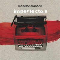 MANOLO TARANCÓN - Imperfectos
