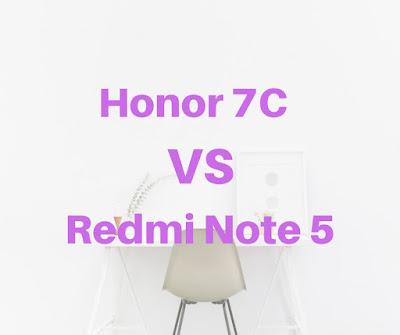 Honor 7C vs Redmi Note 5 32GB