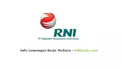 loker Rajawali Nusantara Indonesia (BUMN) terbaru