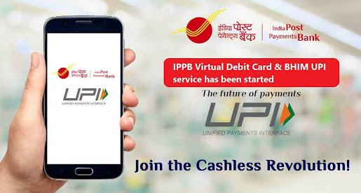 IPPB Virtual Debit Card & IPPB UPI service has been started
