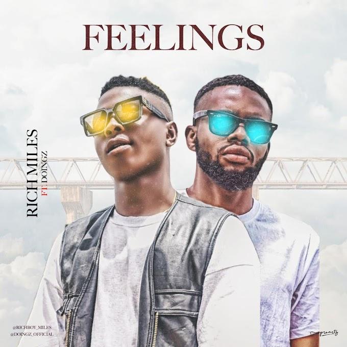 Rich Miles – Feelings Ft. DoingZ