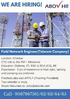 Diploma , ITI and Any Graduate Job Vacancy InTelecom Company  for Position Field Network Engineer
