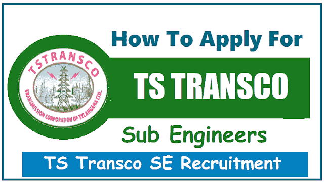 how to apply for ts transco se sub engineers recruitment 2018,se online application form,se certificates verification dates,ts Transco recruitment