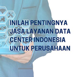 jasa layanan data center indonesia